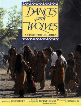 Dances with Wolves: The Children's Picture Book