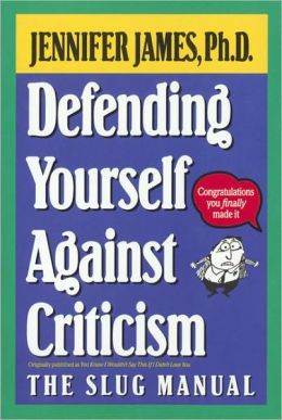 Defending Yourself Against Criticism