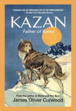 Kazan: Father of Baree