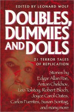 Doubles, Dummies, and Dolls: 21 Terror Tales of Replication