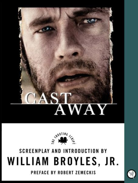Kindle books for download Cast Away: Shooting Script