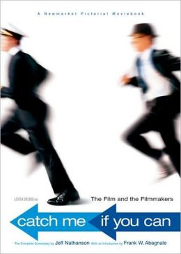 Catch Me if You Can: The Film and the Filmmakers