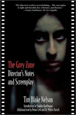 Grey Zone: The Director's Notes and Screenplay