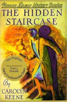 The Hidden Staircase (Nancy Drew Series #2)