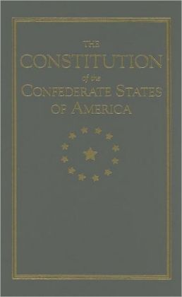 The Constitution of the Confederate States