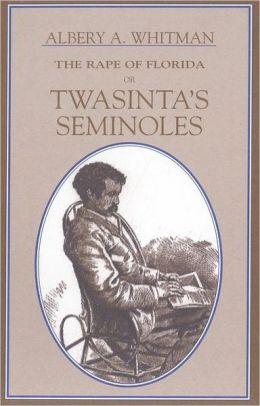 Rape of Florida: Twasinta's Seminole