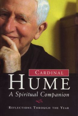Cardinal Hume: A Spiritual Companion
