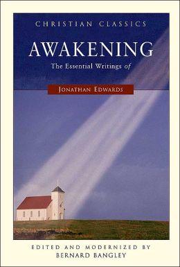 Awakening: The Essential of Jonathan Edwards