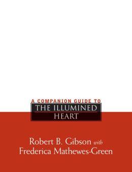 A Companion Guide to the Illumined Heart