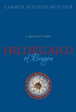 Hildegard of Bingen: A Reader