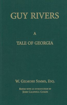 Guy Rivers: A Tale of Georgia