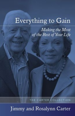 Everything to Gain: Making the Most of the Rest of Your Life