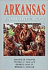 ARKANSAS: A Narrative History