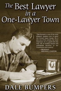The Best Lawyer in a One-Lawyer Town: A Memoir