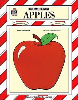 Apples: Thematic Unit (Thematic Unit Series0