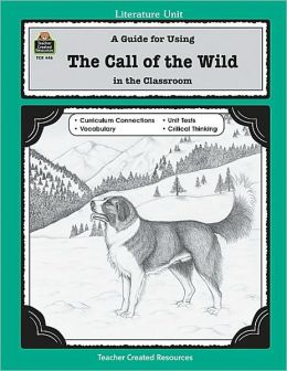Call of the Wild: Literature Unit