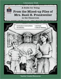 A Guide for Using From the Mixed-up Files of Mrs. Basil E. Frankweiler