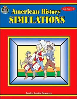 American History Simulations: Challenging