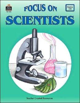 Focus on Scientists