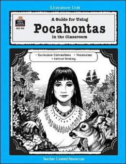A Guide for Using Pocahontas in the Classroom