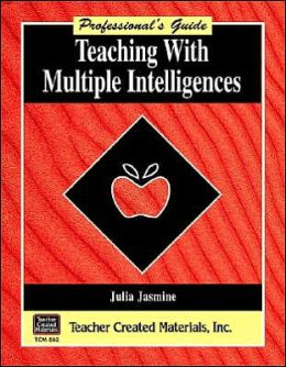 Teaching with Multiple Intelligences