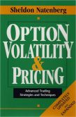 Book Cover Image. Title: Option Volatility & Pricing:  Advanced Trading Strategies and Techniques, Author: Sheldon Natenberg