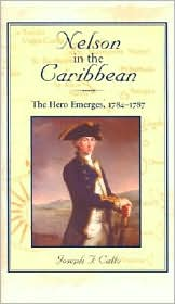 Nelson in the Caribbean : The Hero Emerges, 1784-1787