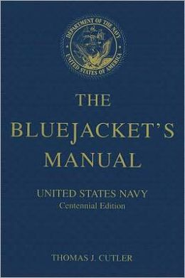 The Bluejacket's Manual: United States Navy
