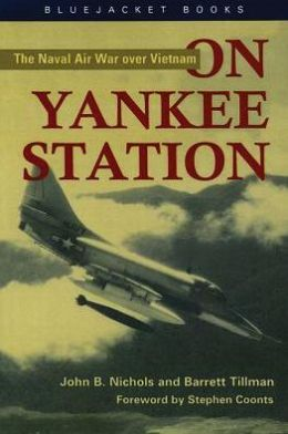 On Yankee Station: The Naval Air War over Vietnam (Bluejacket Books Series)