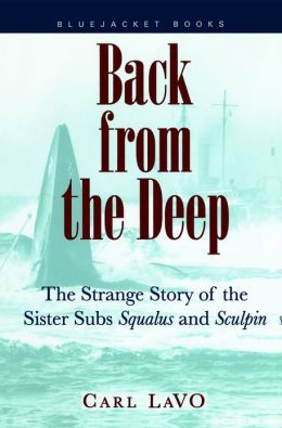 Back From the Deep: The Strange Story of the Sister Subs 'Squalus' and 'Sculpin'