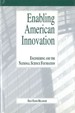 Enabling American Innovation: Engineering and the National Science Foundation