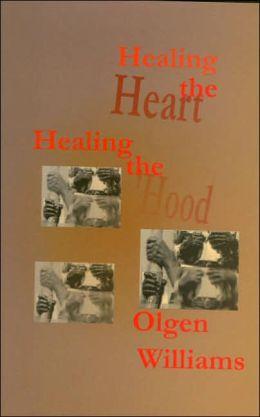 Healing the Heart Healing the 'Hood