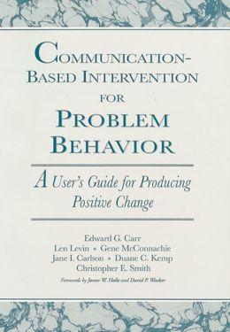 Communication-Based Intervention for Problem Behavior