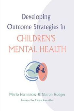 Developing Outcome Strategies in Chrildren's Mental Health
