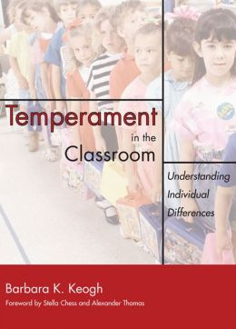 Temperament in the Classroom: Understanding Individual Differences