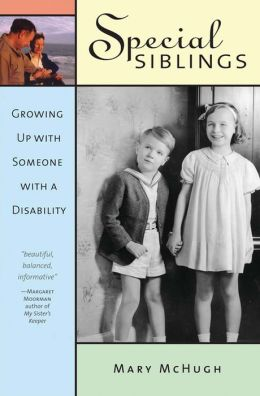 Special Siblings: Grownig Up with Someone with A Disability
