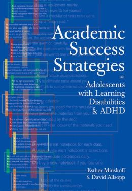 Academic Success Strategies for Adolescents with Learning Disabilities/ ADHD
