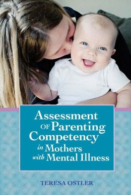Assessing of Parenting Competency in Mothers with Mental Illness