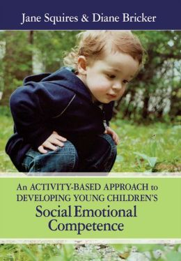 An Activity-Based Approach to Developing Young Children's Social and Emotional Competence