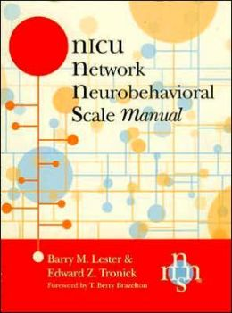 NICU Network Neurobehavioral Scale (NNNS) Manual