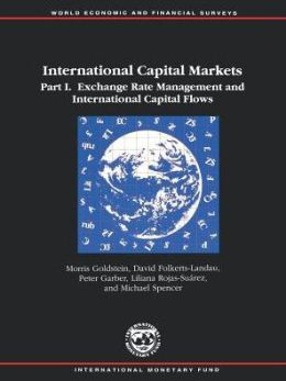 International Capital Markets, 1993 : Developments and Prospects 1993. PT 1 : Exchange Rate Management and International Capital Flows