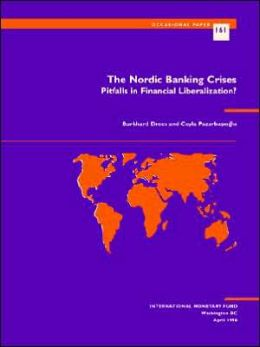 Nordic Banking Crises: Pitfalls in Financial Liberization
