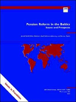 Pension Reform in the Baltics: Issues and Prospects