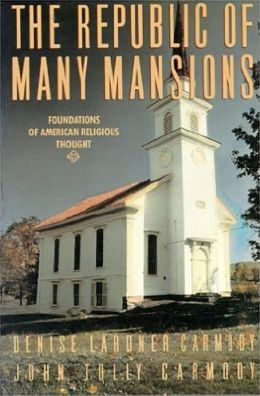 The Republic of Many Mansions: Foundations of American Religious Thought