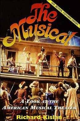 The Musical: A Look at the American Musical Theater