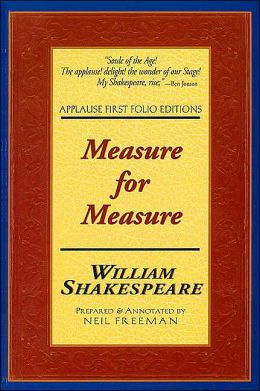 Measure for Measure (Applause First Folio Editions)