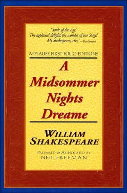 A Midsommer Nights Dreame (Applause First Folio Editions)