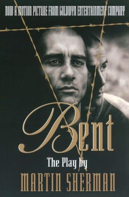 Bent: The Play