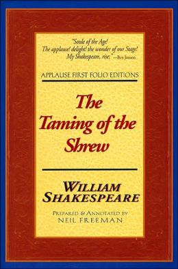 The Taming of the Shrew (Applause First Folio Editions)