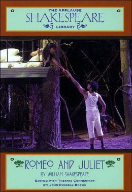 Romeo and Juliet (Applause Shakespeare Library Series)